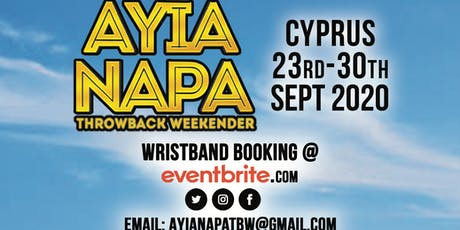 AYIA NAPA THROWBACK WEEKENDER 2020 tickets
