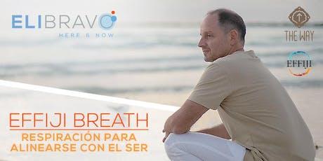 Effiji Breath: Respiración para alinearse con el Ser. Dic 12. tickets