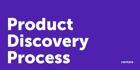 The Product Discovery Process: Lunch & Learn tickets