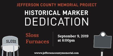 JCMP Sloss Historical Marker Dedication tickets