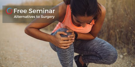 FREE Seminar: Avoid Surgery & Improve Function Sept 10 tickets