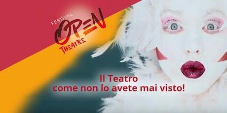 BIGLIETTO SALTAFILA - Open Theatre Festival, dal 6 al 10 settembre 2019 biglietti