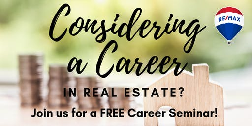 FREE Real Estate Career Seminar