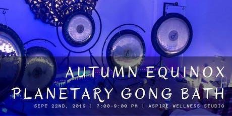 Autumn Equinox Planetary Gong Bath tickets
