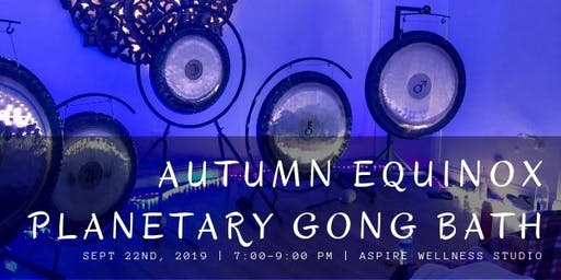 Autumn Equinox Planetary Gong Bath