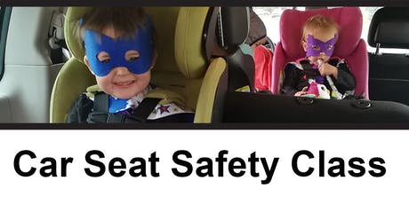 Car Safety Seat Class tickets