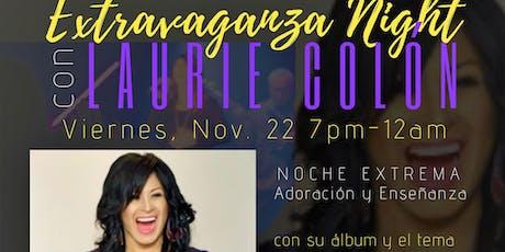 Laurie Colon Extravanza Night tickets
