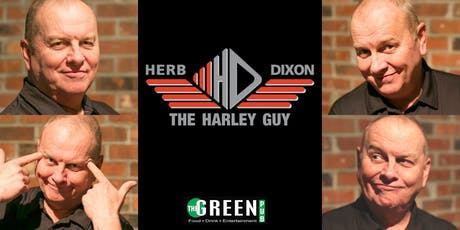"""The Harley Guy"" Herb Dixon in Vernon tickets"