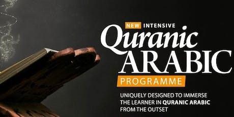 INTENSIVE QURANIC ARABIC PROGRAMME -  Modules 2 & 3 | Safeerul Quran tickets