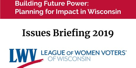 LWVWI Issues Briefing 2019 tickets