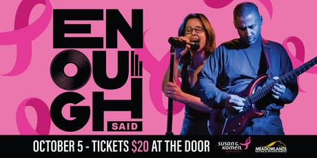 Rock out for Breast Cancer Awareness Month with ENOUGH SAID tickets