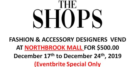 Fashion Designers  Holiday Vending at NorthBrook Shopping Mall! (Eventbrite Special ONLY!) tickets