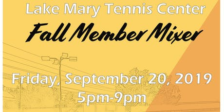 Lake Mary Tennis Center Member Mixer tickets