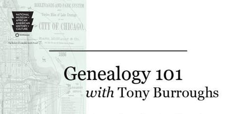 Genealogy 101 with Tony Burroughs tickets