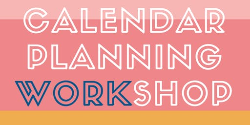OTTAWA | PURPOSE DRIVEN: Calendar Planning Workshop