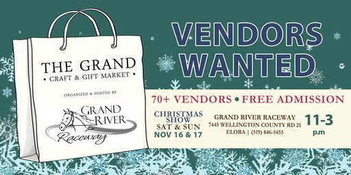 Vendor Registration - Grand Craft & Gift Market - Nov 16 & 17, 2019