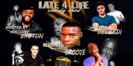 Late 4 Life Comedy Show tickets