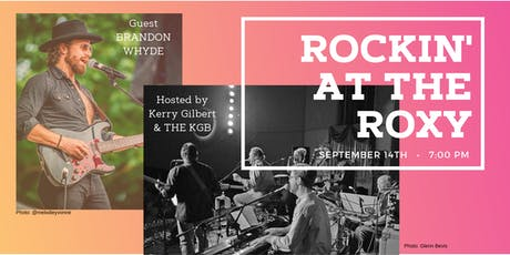 Rockin' At The Roxy with guest, Brandon Whyde, and host, The KGB tickets
