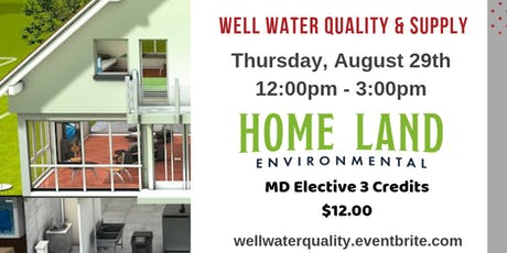 Homeland Environmental Presents: Well Water Supply & Quality tickets