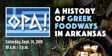 Opa! A History of Greek Foodways tickets