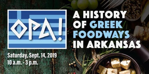Opa! A History of Greek Foodways