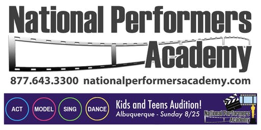 AUDITION FOR KIDS AND TEENS - National Performers Academy - FREE TICKET