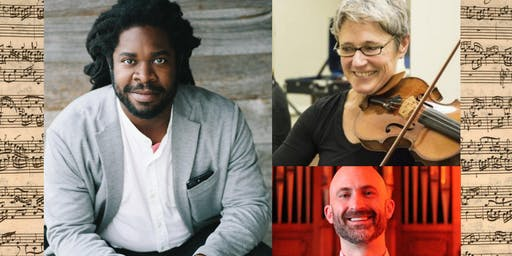 Bach Project, with bass-baritone Dashon Burton, violinist Julia McKenzie and organist Andrew Sheranian
