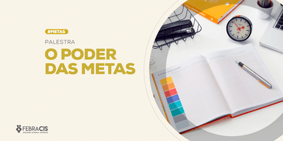 [BRASÍLIA/DF] WORKSHOP - O PODER DAS METAS 05/12/19