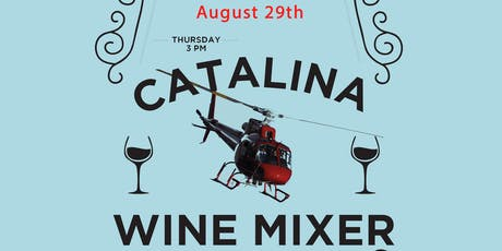 Catalina Wine Mixer 2019 tickets