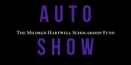 The Inaugural Mildred Hartwell Scholarship Fund Auto Show tickets