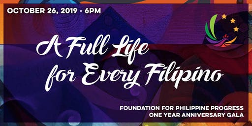 A Full Life for Every Filipino: FPP One Year Anniversary Gala