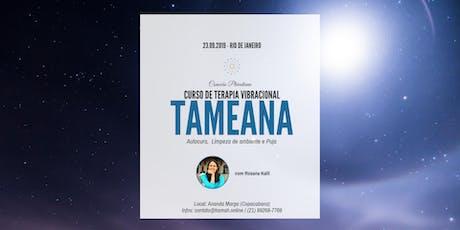 Curso de Tameana (Autocura, Limpeza de Ambientes e Puja) com Rosana Kalil - Rio de Janeiro bilhetes