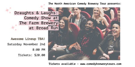 Draughts & Laughs: Beer and Comedy Show at The Farm Brewery at Broad Run tickets