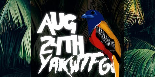 Malabar + Loudlife USA Present YAKWTFG @ Barca City Cafe & Bar