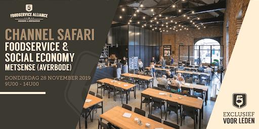 Channel Safari FOODSERVICE & SOCIAL ECONOMY
