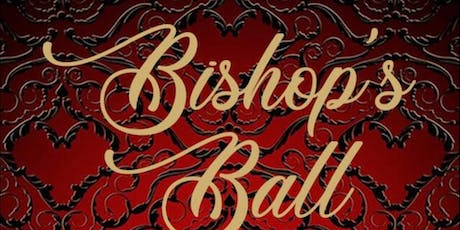 The Bishop's Ball: A Formal Affair tickets