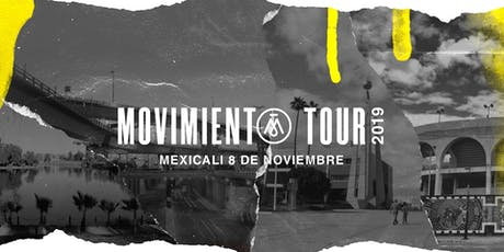 Movimiento Tour Mexicali boletos