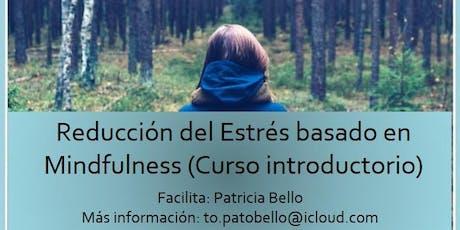 """Curso """"Reducción del Estrés basado en Mindfulness"""" Charla introductoria entradas"""