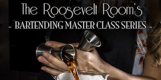 The Roosevelt Room's Bartending Master Class Series - HOME BARTENDING 101