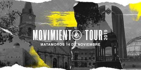 Movimiento Tour Matamoros boletos