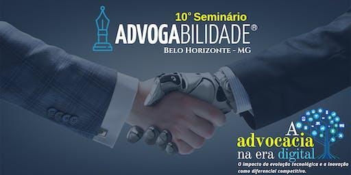 10º Seminário Advogabilidade | Belo Horizonte - MG