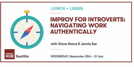 Improv for Introverts: Navigating Work Authentically tickets