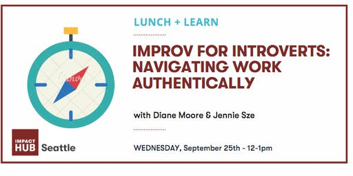 Improv for Introverts: Navigating Work Authentically