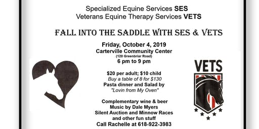 Fall into the saddle for SES/VETS