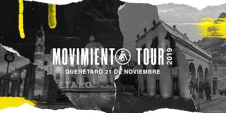 Movimiento Tour Querétaro entradas