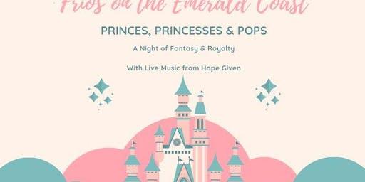 Princes, Princesses & Pops