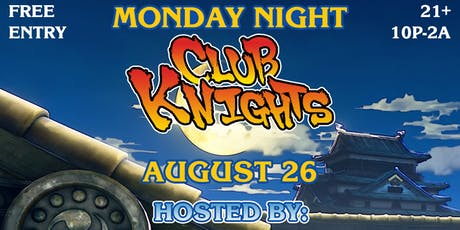 Monday Night Club Knights tickets