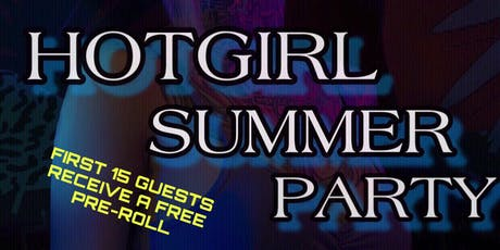 Hot girl summer party tickets