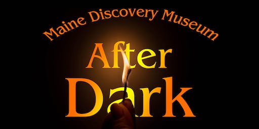 Maine Discovery Museum After Dark