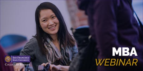 San Francisco State University MBA Information Session - Webinar tickets